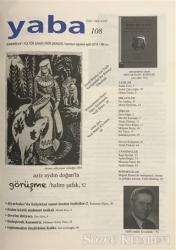 Yaba Edebiyat Dergisi Sayı: 108 Temmuz - Ağustos - Eylül 2018