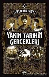 Yakın Tarihin Gerçekleri