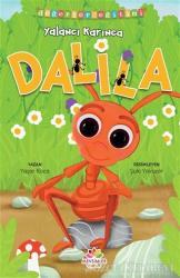 Yalancı Karınca Dalila - Değerler Eğitimi