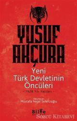 Yeni Türk Devletinin Öncüleri