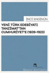 Yeni Türk Edebiyatı Tanzimat'tan Cumhuriyet'e