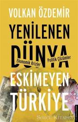 Yenilenen Dünya Eskimeyen Türkiye