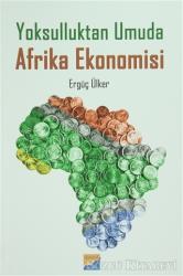Yoksulluktan Umuda Afrika Ekonomisi