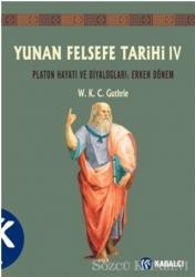Yunan Felsefe Tarihi 4. Cilt