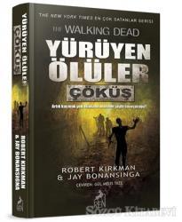 Yürüyen Ölüler: Çöküş