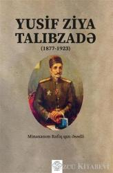 Yusif Ziya Talibzade (Azerbaycan Türkçesiyle)
