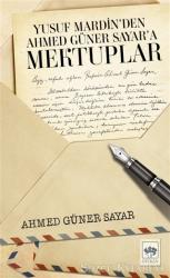 Yusuf Mardin'den Ahmed Güner Sayar'a Mektuplar