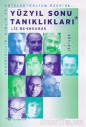 Yüzyıl Sonu Tanıklıkları Akdenizlilik, Kimlik ve Entelektüalizm Üzerine...