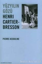 Yüzyılın Gözü Henri Cartier Bresson