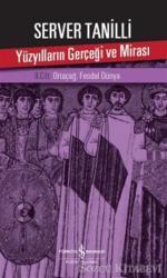 Yüzyılların Gerçeği ve Mirası 2. Cilt