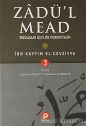 Zadü'l Mead 3.Cilt