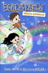 Zehra ve Kayra Kristal Çocuklar