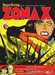 Zona X Sayı: 6 - Büyü Devriyesi / Ölüme On Saniye / Zaman Sarkacı
