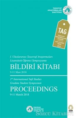 Kolektif - 1. Uluslararası Tasavvuf Araştırmaları Lisansüstü Öğrenci Sempozyumu Bildiri Kitabı | Sözcü Kitabevi