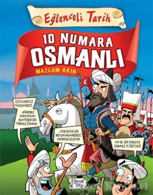 10 Numara Osmanlı - Eğlenceli Tarih