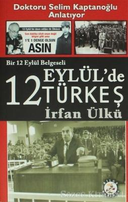 12 Eylül'de Türkeş