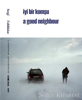 15. İstanbul Bienali - Sergi / İyi Bir Komşu