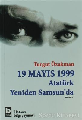 19 Mayıs 1999  Atatürk Yeniden Samsun'da