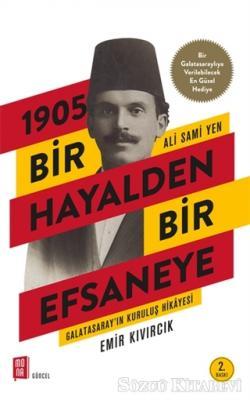 1905 Bir Hayalden Bir Efsaneye - Ali Sami Yen