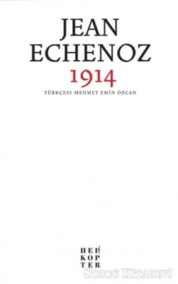 Jean Echenoz - 1914   Sözcü Kitabevi