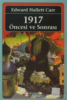 1917 Öncesi ve Sonrası
