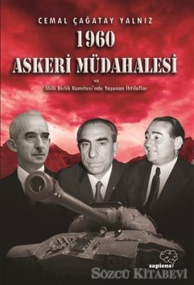 1960 Askeri Müdahalesi ve Milli Birlik Komitesinde Yaşanan İhtilaflar