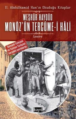 2. Abdülhamid Han'ın Okuduğu Kitaplar Meşhur Haydud Monöz'ün (Moneuse) Tercüme-i Hali