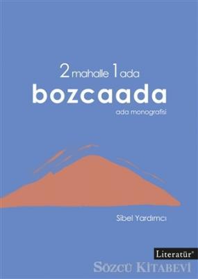 2 Mahalle 1 Ada Bozcaada