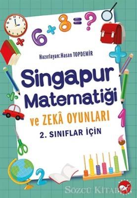 2.Sınıflar İçin Singapur Matematiği ve Zeka Oyunları