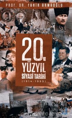 20. Yüzyıl Siyasi Tarihi (1914 - 1995)