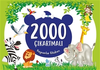 2000 Çıkartmalı Hayvanlar Kitabım