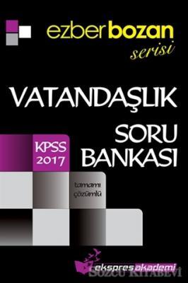 2017 KPSS Ezberbozan Serisi Vatandaşlık Tamamı Çözümlü Soru Bankası