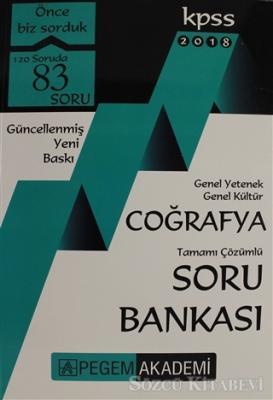 Kolektif - 2018 KPSS Genel Yetenek Genel Kültür Coğrafya Tamamı Çözümlü Soru Bankası | Sözcü Kitabevi