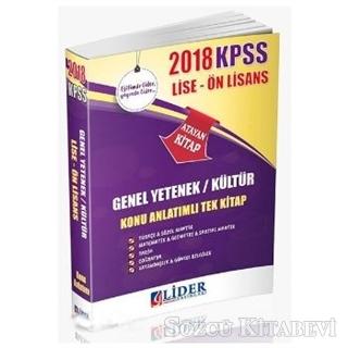 2018 KPSS Genel Yetenek Genel Kültür Konu Anlatımlı Tek Kitap Lise Ön Lisans