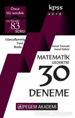 2018 KPSS Genel Yetenek - Genel Kültür Matematik - Geometri 30 Deneme