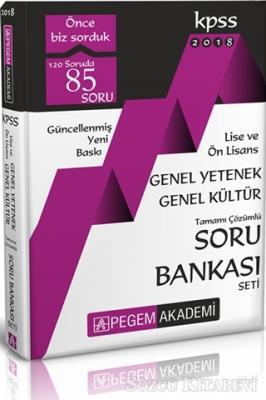 2018 KPSS Genel Yetenek - Genel Kültür Tamamı Çözümlü Soru Bankası