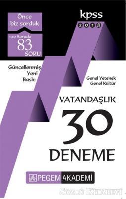 2018 KPSS Genel Yetenek - Genel Kültür Vatandaşlık 30 Deneme