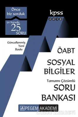 2018 KPSS ÖABT Sosyal Bilgiler Tamamı Çözümlü Soru Bankası