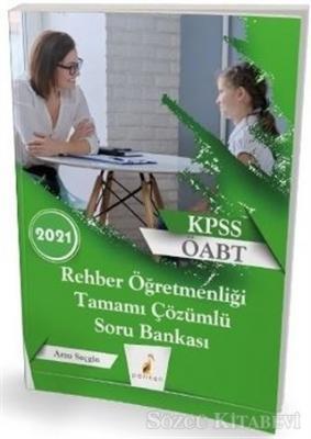 2021 KPSS ÖABT Rehber Öğretmenliği Tamamı Çözümlü Soru Bankası