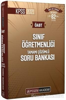 Kolektif - 2021 KPSS ÖABT Sınıf Öğretmenliği Tamamı Çözümlü Soru Bankası   Sözcü Kitabevi