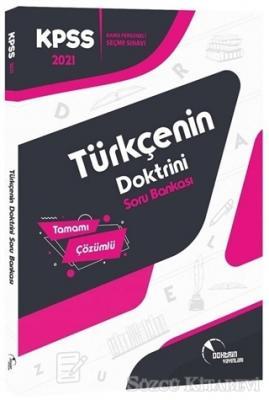 Kolektif - 2021 KPSS Tamamı Çözümlü Türkçenin Doktrini Soru Bankası | Sözcü Kitabevi