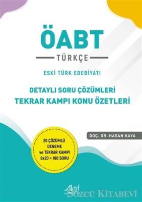 2021 ÖABT Türkçe Detaylı Soru Çözümleri Tekrar Kampı Konu Özetleri