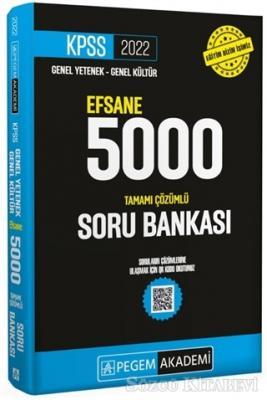 2022 KPSS Genel Yetenek Genel Kültür Efsane 5000 Tamamı Çözümlü Soru Bankası
