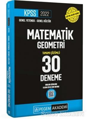 2022 KPSS Genel Yetenek Genel Kültür Matematik - Geometri 30 Deneme