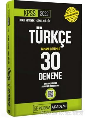 2022 KPSS Genel Yetenek - Genel Kültür Türkçe 30 Deneme