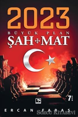 2023 Büyük Plan Şah Mat