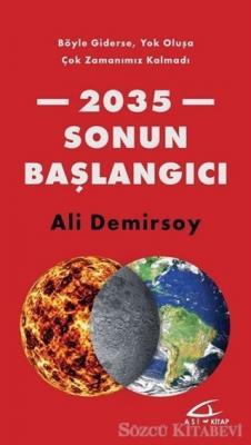 Ali Demirsoy - 2035 Sonun Başlangıcı   Sözcü Kitabevi