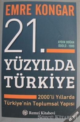 Emre Kongar - 21. Yüzyılda Türkiye | Sözcü Kitabevi