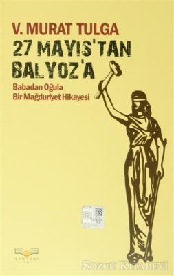 27 Mayıs'tan Balyoz'a