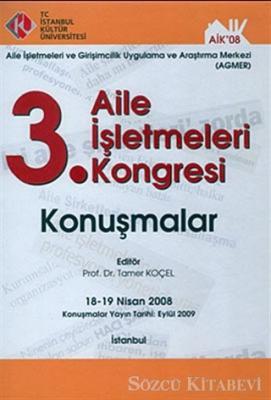 3. Aile İşletmeleri Kongresi : Konuşmalar (18-19 Nisan 2008)